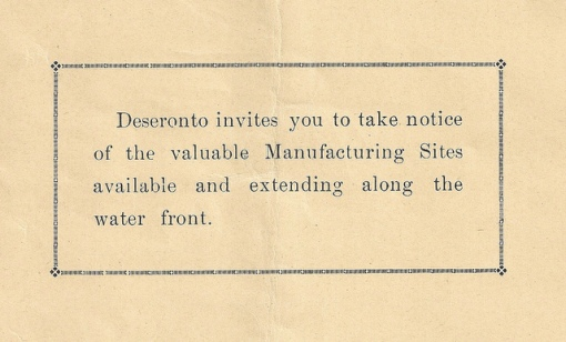 Deseronto invites you to take notice of the valuable Manufacturing Sites available and extending along the water front